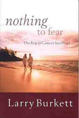 Nothing to Fear by Larry Burkett