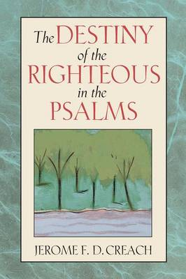 Destiny of the Righteous in the Psalms book