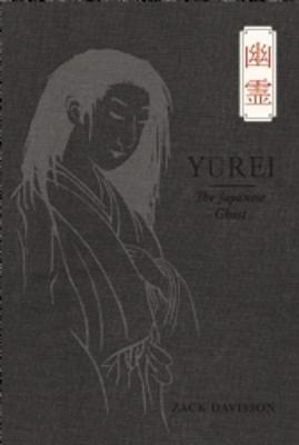 Yurei by Zack Davisson