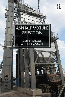 Asphalt Mixture Selection by Cliff Nicholls