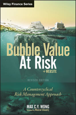 Bubble Value at Risk by Max C. Y. Wong