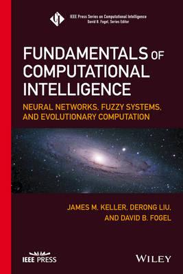 Fundamentals of Computational Intelligence by David B. Fogel