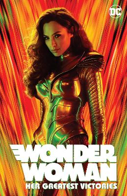 Wonder Woman: Her Greatest Victories by Various