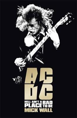 AC/DC by Mick Wall