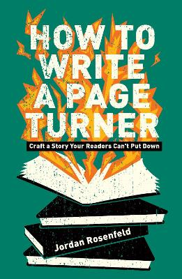 How To Write A Page-Turner: Craft a Story Your Readers Can't Put Down book