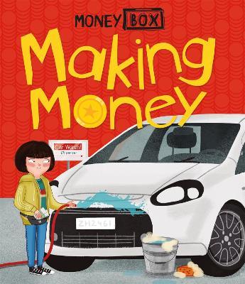 Money Box: Making Money by Ben Hubbard
