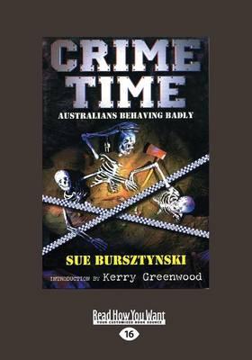 Crime Time: Australians Behaving Badly by Sue Bursztynski