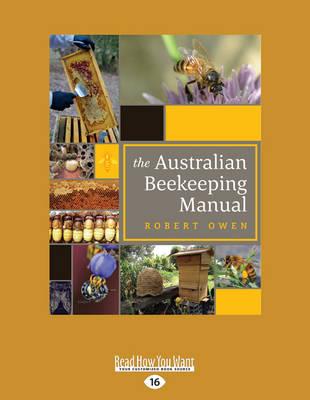 The The Australian Beekeeping Manual by Robert Owen