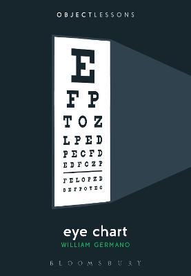 Eye Chart by Professor William Germano