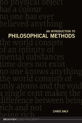 An Introduction to Philosophical Methods by Chris Daly