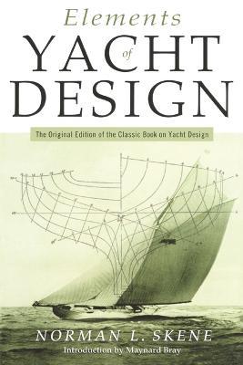 Elements of Yacht Design by Norman Locke Skene
