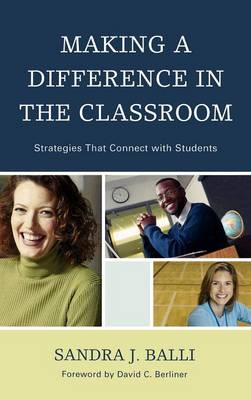 Making a Difference in the Classroom by David C. Berliner