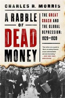 A Rabble of Dead Money by Charles Morris