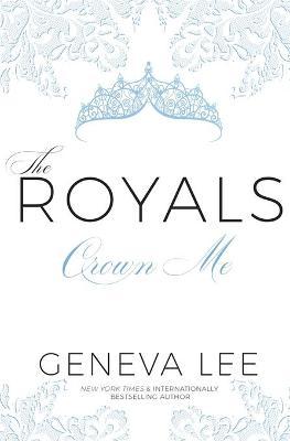Crown Me by Geneva Lee
