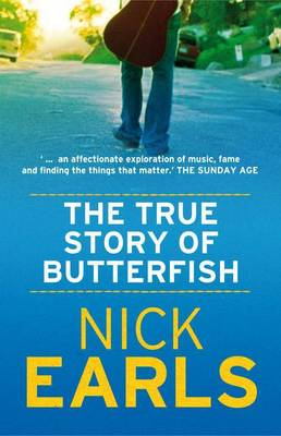 True Story Of Butterfish by Nick Earls