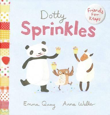 Friends for Keeps: #6 Dotty Sprinkles by Emma Quay