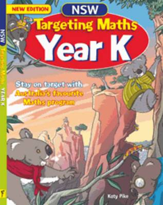 NSW Targeting Maths Year K by Katy Pike