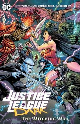 Justice League Dark Volume 3: The Witching War book