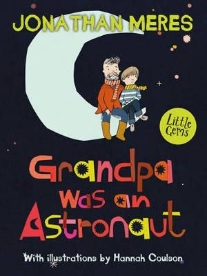 Grandpa Was an Astronaut book