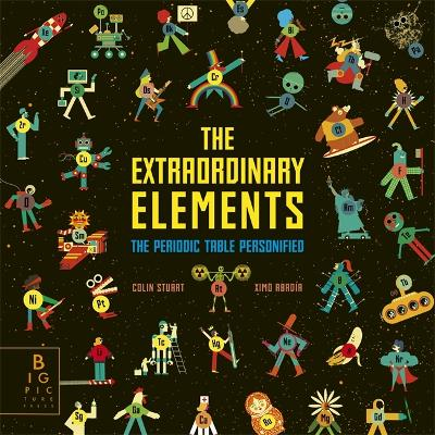 The Extraordinary Elements: The Periodic Table Personified by Ximo Abadia