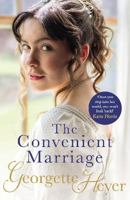 The Convenient Marriage: A sparkling Regency romance from the classic author by Georgette Heyer