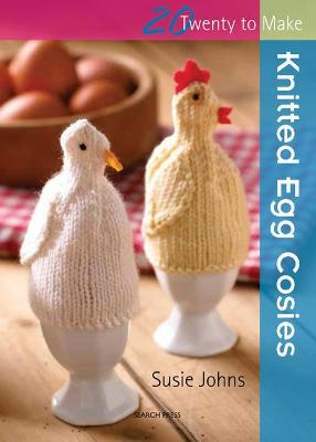 Twenty to Make: Knitted Egg Cosies by Susie Johns