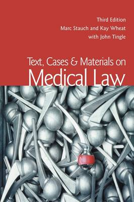 Text, Cases and Materials on Medical Law book