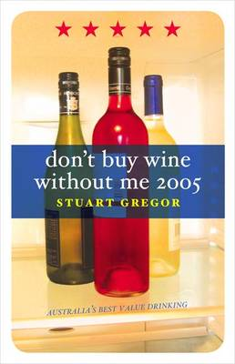 Don't Buy Wine without Me by Stuart Gregor