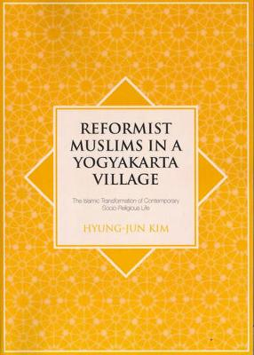 Reformist Muslims in Yogyakarta Village by Hyung Jun Kim