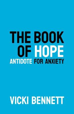 The Book of Hope: Antidote for Anxiety: 2019 book