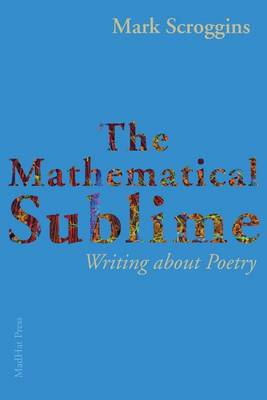 Mathematical Sublime by Mark Scroggins