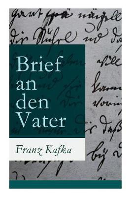 Brief an Den Vater (Vollstandige Ausgabe) by Franz Kafka