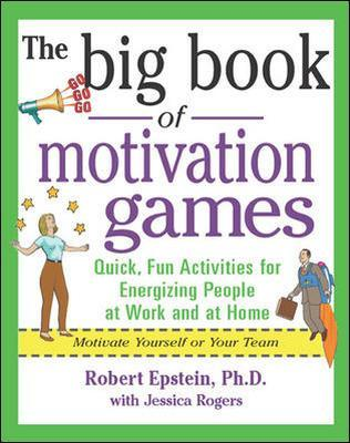 Big Book of Motivation Games by Robert Epstein