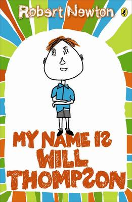 My Name Is Will Thompson book