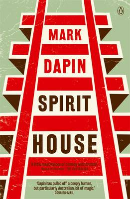 Spirit House by Mark Dapin