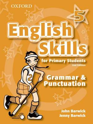 English Skills for Primary Students: Grammar and Punctuation 5 by John Barwick