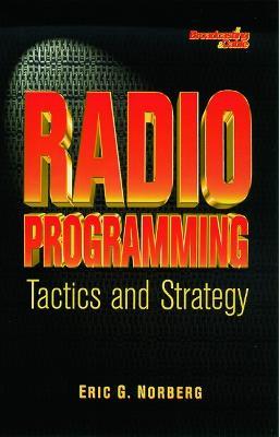 Radio Programming: Tactics and Strategy book