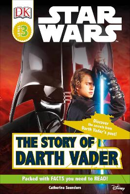 Star Wars The Story of Darth Vader by DK