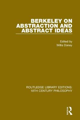 Berkeley on Abstraction and Abstract Ideas book