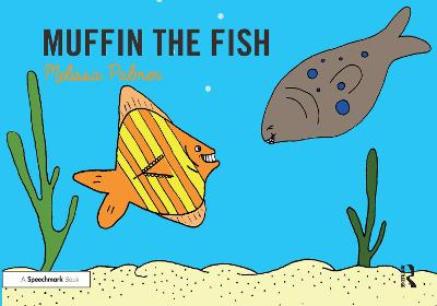 Muffin the Fish: Targeting the f Sound by Melissa Palmer