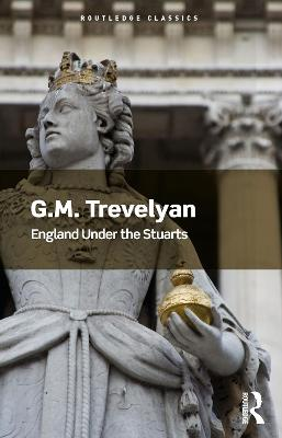 England Under the Stuarts by G. M. Trevelyan