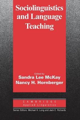 Sociolinguistics and Language Teaching by Sandra Lee McKay