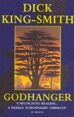 Godhanger by Dick King-Smith