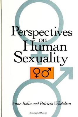 Perspectives on Human Sexuality by Patricia E. Whelehan