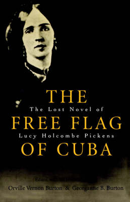 The Free Flag of Cuba by Lucy Holcombe Pickens