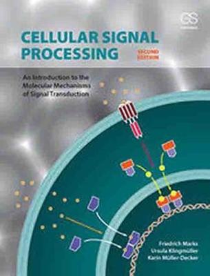 Cellular Signal Processing by Friedrich Marks