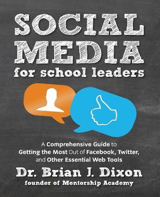 Social Media for School Leaders by Brian Dixon