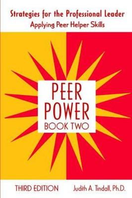 Peer Power by Judith A. Tindall