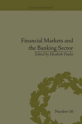 Financial Markets and the Banking Sector by Elisabeth Paulet