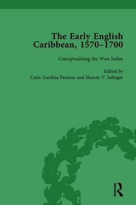 The The Early English Caribbean, 1570-1700 Vol 1 by Carla Gardina Pestana